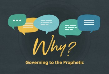 Governing to the Prophetic