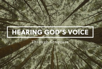 Hearing God's Voice Through Scripture