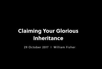 Claiming Your Glorious Inheritance