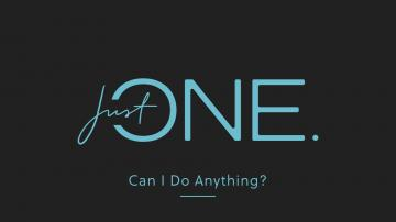 Just One: Can I do anything?