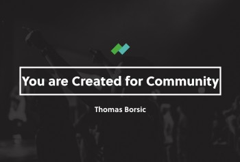 You Are Called to Community