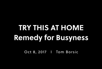 The Remedy for Busyness