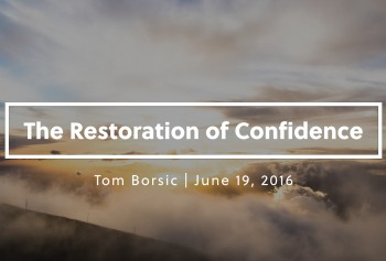 The Restoration of Confidence