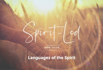 Spirit-Led: Languages of the Spirit