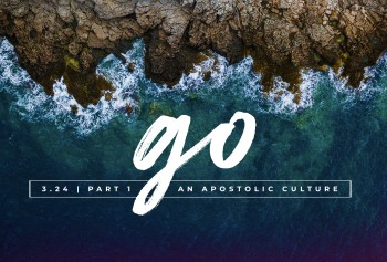 Go: An Apostolic Culture