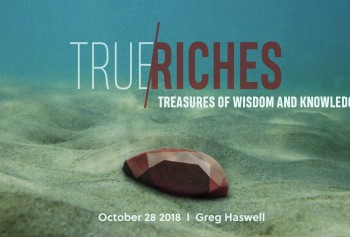 True Riches: Treasures of Wisdom and Knowledge