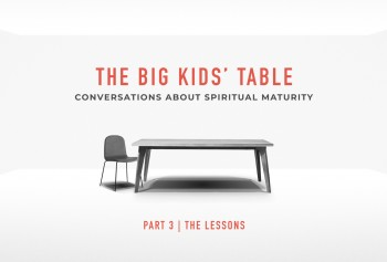 Conversations About Spiritual Maturity - Part 3 - The Lessons